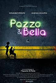Pazzo & Bella Poster