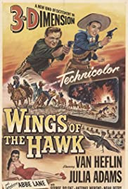 Wings of the Hawk (1953) Poster - Movie Forum, Cast, Reviews