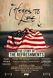 Latest english movies torrents free download Here's To Life: The Story of the Refreshments by Taylor Morden [BDRip]