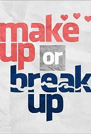 Make Up or Break Up Poster