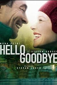 Primary photo for Hello Goodbye