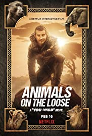 Watch Free Animals on the Loose: A You vs. Wild Movie (2021)