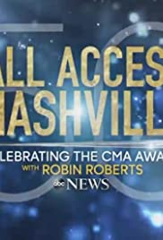 All Access Nashville: Celebrating the CMA Awards with Robin Roberts Poster
