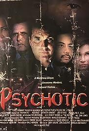 Psychotic Poster