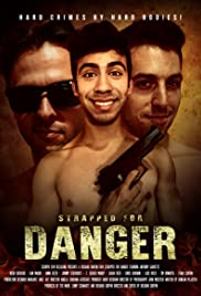 Strapped for Danger (2017) 720p