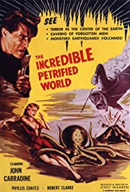 The Incredible Petrified World Poster - Movie Forum, Cast, Reviews