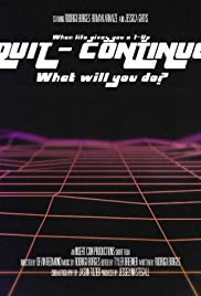 Quit/Continue Poster