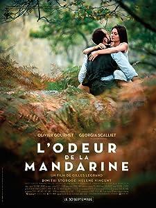 Downloadable funny movie clips L'odeur de la mandarine France [WEBRip]