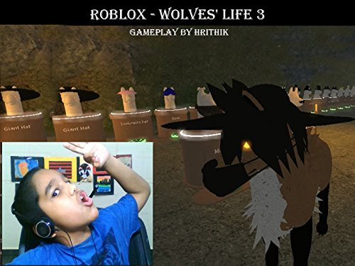 Clip Roblox Gameplay Hrithik Clip Roblox Wolves Life 3