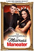 The Misadventures of Mistress Maneater