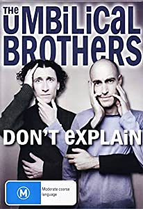 Best movie to watch in hd tv The Umbilical Brothers: Don't Explain Australia [iTunes]