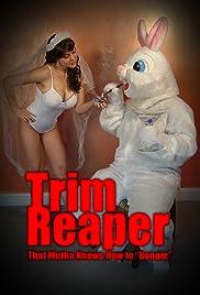 The Trim Reaper Poster