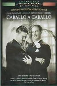 Downloading dvd movies Caballo a caballo Mexico [1280x960]
