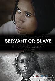 Servant or Slave (2016) 1080p