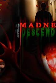 Madness Descending Poster