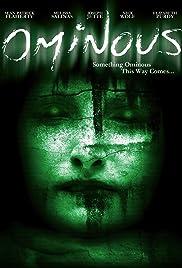 Ominous(2009) Poster - Movie Forum, Cast, Reviews