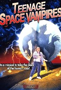Primary photo for Teenage Space Vampires