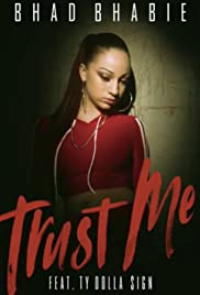 Bhad Bhabie feat. Ty Dolla $ign: Trust Me Poster