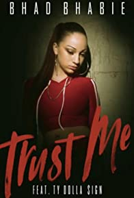 Primary photo for Bhad Bhabie feat. Ty Dolla $ign: Trust Me