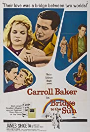 Bridge to the Sun (1961) Poster - Movie Forum, Cast, Reviews