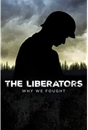 The Liberators: Why We Fought