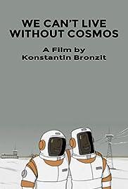 Mi ne mozhem zhit bez kosmosa Poster