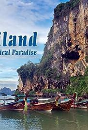 Thailand: Earth's Tropical Paradise (TV Mini-Series 2017– ) - IMDb