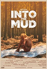 Into the Mud Poster