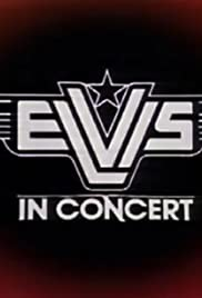 Elvis in Concert (1977) Poster - TV Show Forum, Cast, Reviews