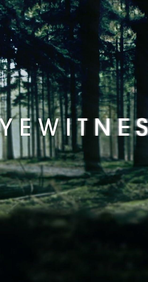Eyewitness (TV Series 2016– ) - IMDb