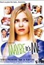 Maybe It's Me (2001) Poster