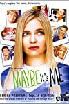 Maybe It's Me (2001)