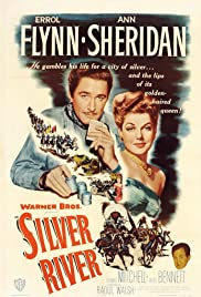 Silver River (1948) Poster - Movie Forum, Cast, Reviews