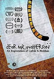 Dear Mr. Watterson Poster
