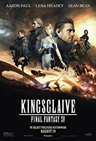 Primary photo for Kingsglaive: Final Fantasy XV