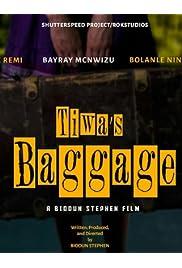 Tiwa's Baggage
