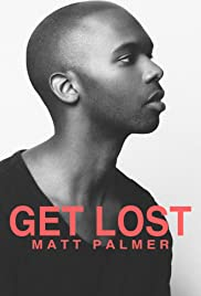 Get Lost: A Visual EP from Matt Palmer Poster