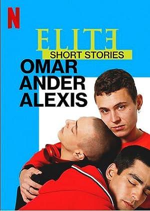 Elite Short Stories: Omar Ander Alexis ( Elite Short Stories: Omar Ander Alexis )