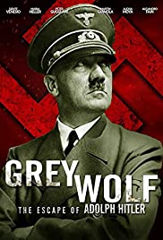 Grey Wolf: Hitler's Escape to Argentina (2012) 1080p download