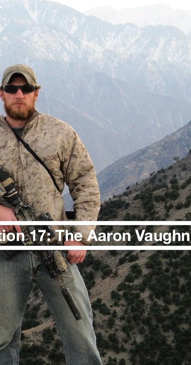 Extortion 17: The Aaron Vaughn Story (2019) - IMDb