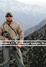 Extortion 17: The Aaron Vaughn Story