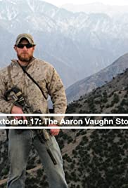 Extortion 17: The Aaron Vaughn Story - IMDb