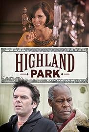 Highland Park(2013) Poster - Movie Forum, Cast, Reviews