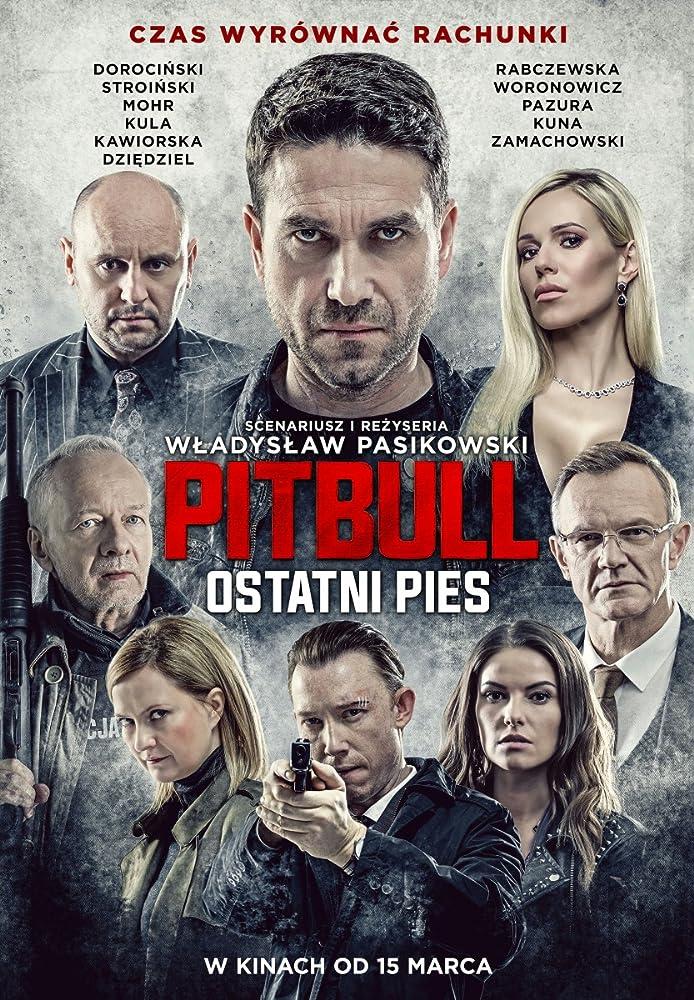 فيلم Pitbull Ostatni pies مترجم