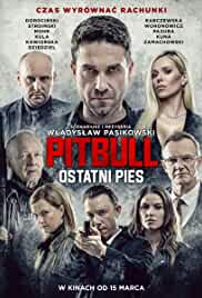Watch Movie Pitbull: Last Dog (Pitbull. Ostatni pies) (2018)