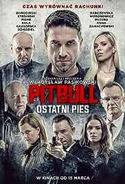 Watch Movie Pitbull: Last Dog (Pitbull. Ostatni pies) (2018)