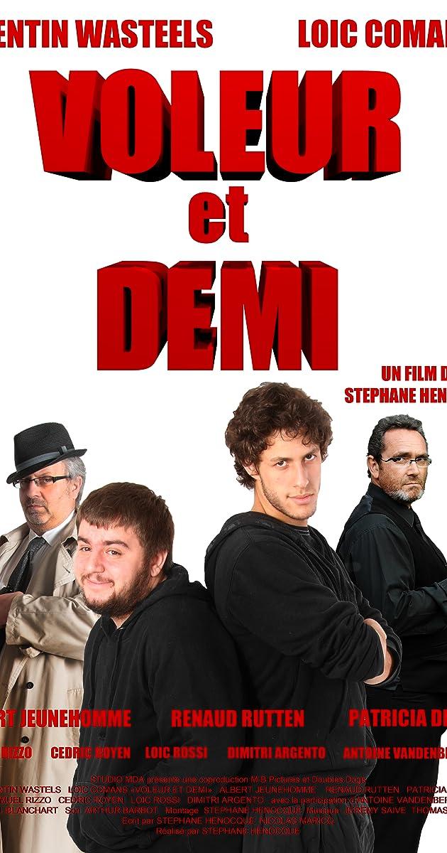 Voleur Et Demi 2012 Imdb