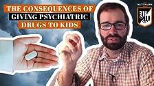Las terribles consecuencias potenciales de dar medicamentos psiquiátricos a los niños