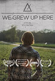 We Grew Up Here Poster