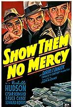 Show Them No Mercy